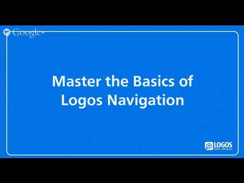 Master the Basics of Logos Navigation