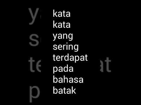 Kata Kata Bahasa Batak Berikut Arti Ya Dalam Bahasa Indonesia