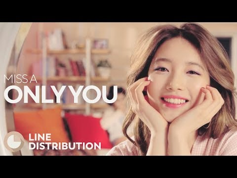 MISS A - Only You (Line Distribution)