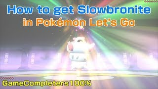 How to get Slowbronite/Mega Slowbro in Pokemon Lets Go Pikachu & Eevee
