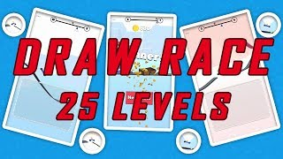 Draw Race - Flawless 25 Levels - Gameplay