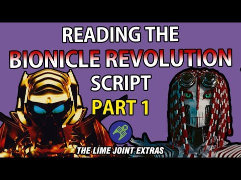 BIONICLE REVOLUTION SCRIPT-READING PART 1- The Lime Joint Extras