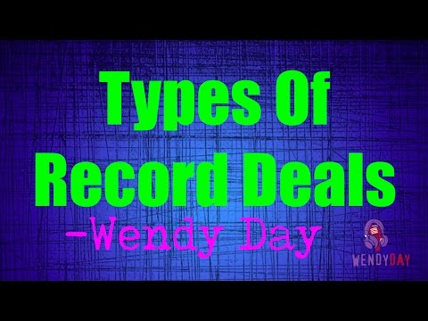 Types Of Record Deals, Joint Ventures, Distribution Deals  Wendy Day