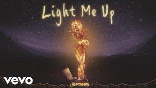 FTampa - Light Me Up (Pseudo Video)