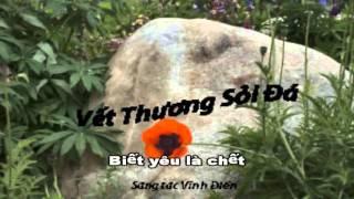 Karaoke - Vết Thương Sỏi Đá - ST Vinh Dien