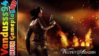 Velvet Assassin Gameplay (HUN) [PC FULL HD]