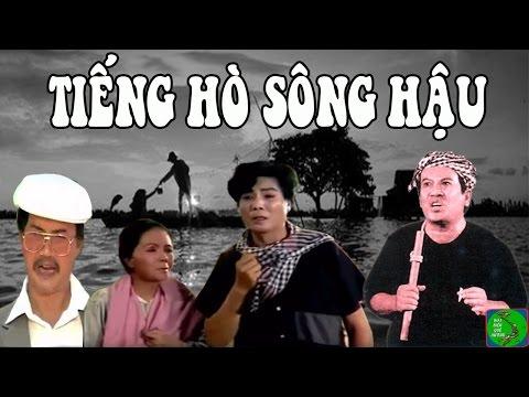 Cải Lương TIẾNG HÒ SÔNG HẬU - Trọng Hữu, Giang Châu, Út Bạch Lan, Diệp Lang, Tài Linh, Linh Tâm