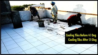 Solar Reflect Cool Roof Tiles Instalation in Mid Of May Month - Heat Reduced from 40 Degree to 20