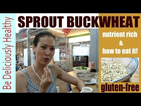 How to Sprout Buckwheat & How to Eat It!  Huge Health Benefits