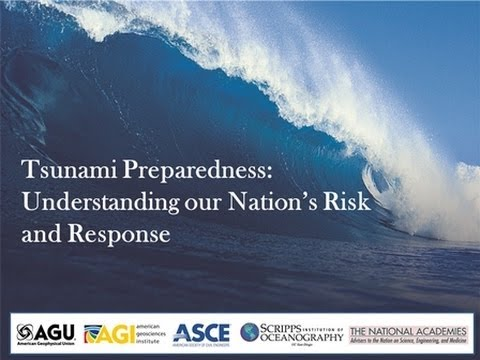 Tsunami Preparedness: Understanding our Nation's Risk and Response