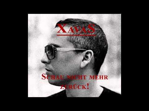 Xavas - Schau nicht mehr zurück !