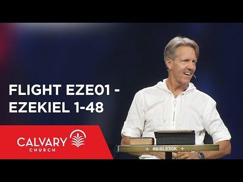Ezekiel 1-48 - The Bible From 30,000 Feet  - Skip Heitzig - Flight EZE01