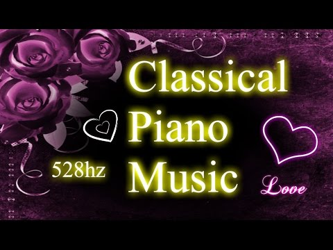 77 Minutes of Classical Piano in (528hz)