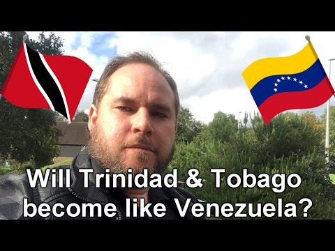 Will Trinidad and Tobago become like Venezuela?