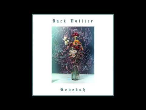Jack Vallier - Rebekah (Official Audio)