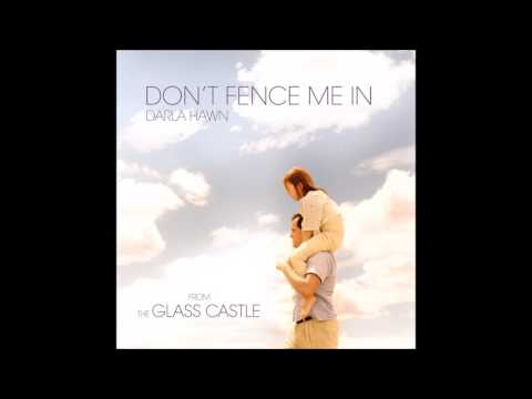 """Darla Hawn - """"Don't Fence Me In"""" (The Glass Castle OST)"""