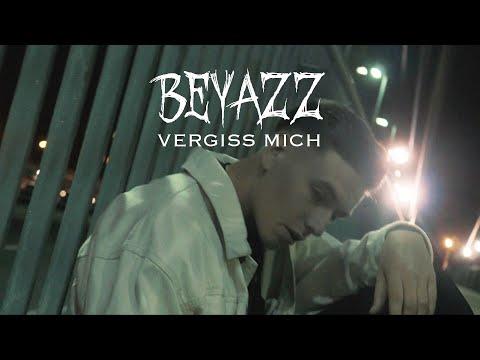 BEYAZZ - VERGISS MICH [Official Video]