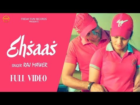 EHSAAS || Raj Mawar || Download Raju Punjabi All Songs || New Haryanvi Songs Haryanvi || GK Record