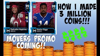 HOW I MADE 3 MILLION COINS!! MOVERS PROMO COMING ~ MADDEN 20 ULTIMATE TEAM MUT