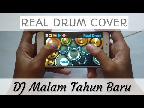 DJ Viral Malam Tahun Baru Mantan Minta Balik (Real Drum Cover) DJ tik tok terbaru | snap wa terbaru