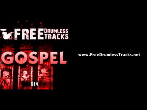 FREE Drumless Tracks: Gospel 014  (www.FreeDrumlessTracks.net)