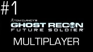Ghost Recon: Future Soldier - Multiplayer Gameplay - Part 1 - REPPIN