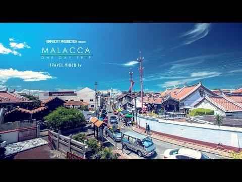 Travel Video IV: MALACCA