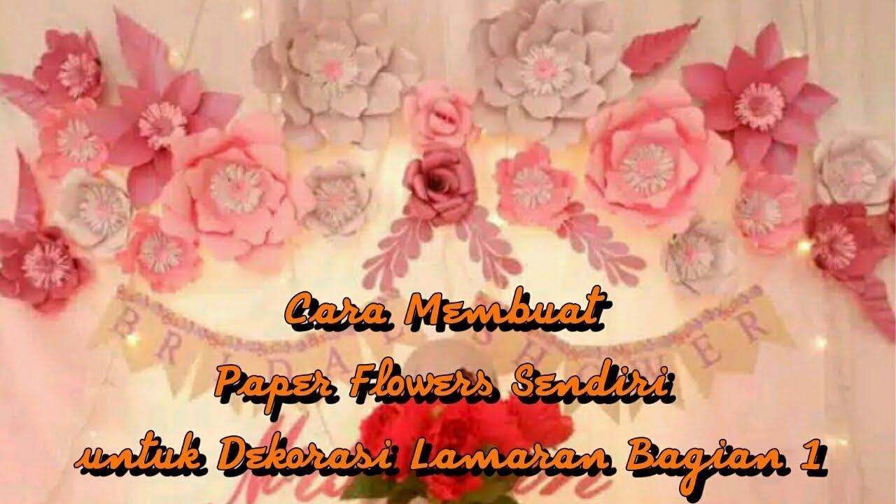 Cara Membuat Paper Flower Sendiri Untuk Dekorasi Lamaran Bagian 1
