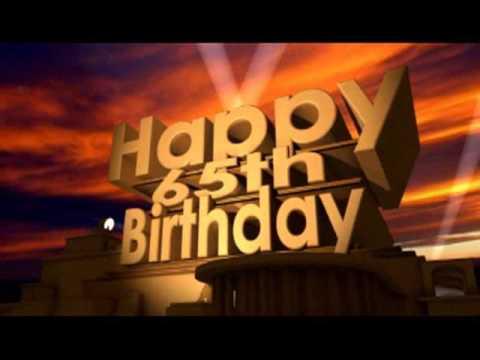Happy 65th Birthday Youtube