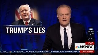 LAWRENCE O'DONNELL ON TRUMP'S LIES