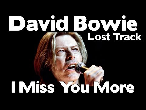 WOW!!! - David Bowie -  I Miss You More (Lost Track) UNRELEASED