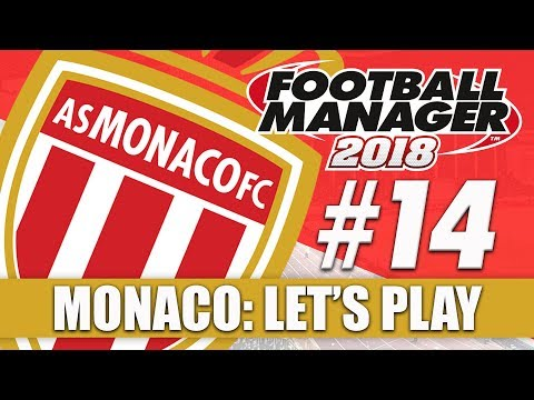 Monaco FM18 | Part 14 | REAL MADRID & PSG | Football Manager 2018 Beta Let's Play Series