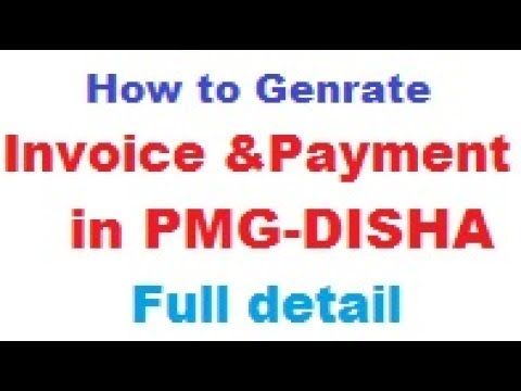 How To Generate Invoice And Payment In Pmgdisha. Genrate Invoice