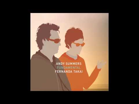 Fernanda Takai e Andy Summers - Fundamental