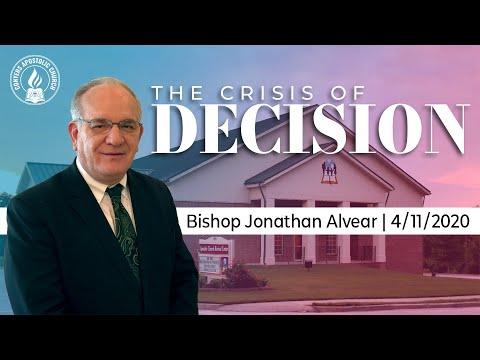 """The Crisis Of Decision""  |  Bishop Jonathan Alvear  |  Sunday Service  |  04/11/2021"