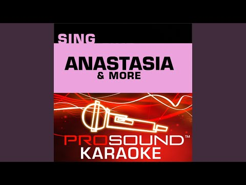 Journey to the Past (Karaoke Instrumental Track) (In the Style of Anastasia (Movie Version)