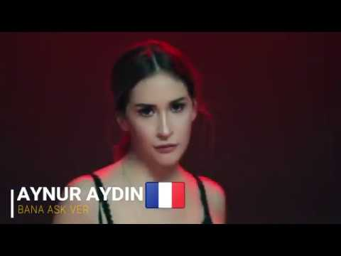 Aynur Aydın Fransa Müzik Listelerinde ! - Bana Aşk Ver. 2017