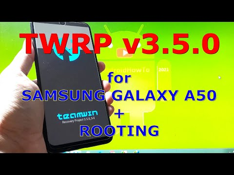 TWRP v3.5.0 for Samsung Galaxy A50 SM-A505F Android 10 + Rooting
