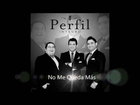 Grupo Perfil - No me queda Más (Audio)  HD