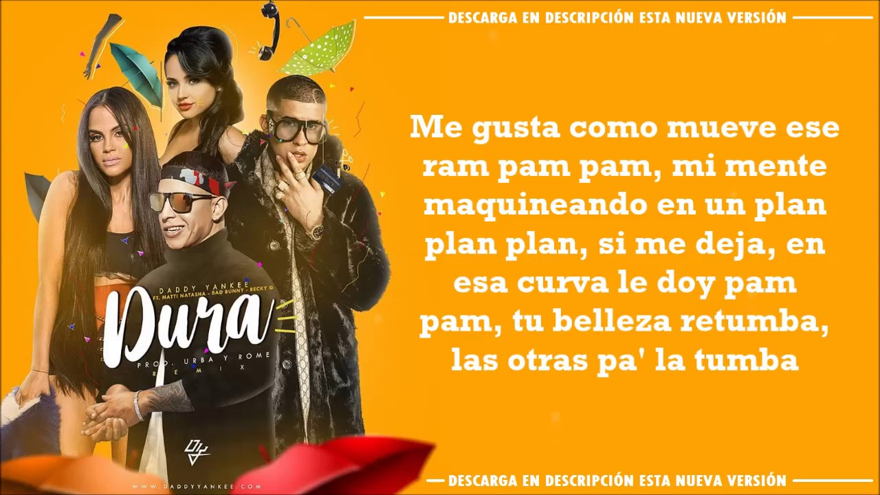 Dura Remix - Daddy Yankee, Bad Bunny, Natti Natasha, Becky G (Full Version - Letra/Lyrics) #1