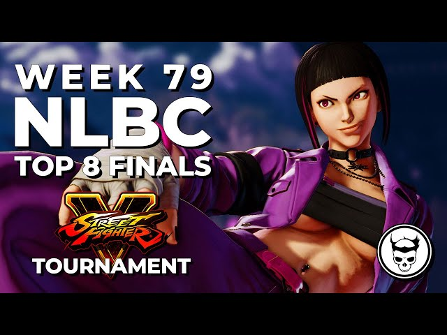 Street Fighter V Tournament - Top 8 Finals @ NLBC Online Edition #79