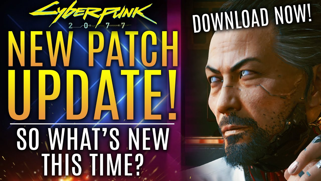 Cyberpunk 2077 Just Got A Surprise Update!  What's New?  Let's Find Out!  Brand New Updates!