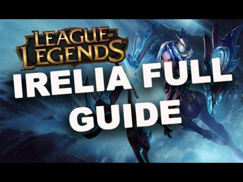 Irelia Full Guide - League of Legends (Irelia Guide And ...  Irelia Full Gui...