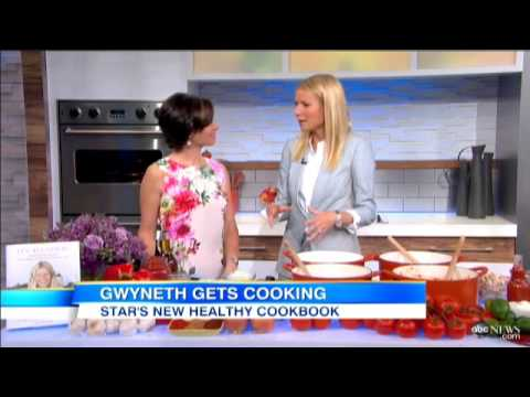 Gwyneth Paltrow Recipes From New Cookbook 'It's All Good' Recipes To Look Good, Feel Great  Video -