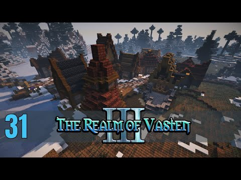 A NEW HAMLET!! - Realm of Vasten III: 031 [Minecraft Survival Let's Play]