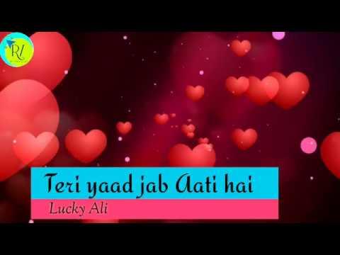 Teri yaad jab aati hai (Lucky Ali)   sed song   WhatsApp status 😢