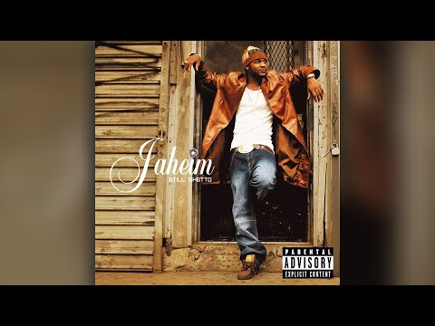 Jaheim - 8. Backtight - Still Ghetto