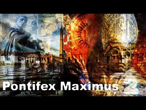 Pontifex Maximus - L'Era dei Tiranni (Seconda Parte)