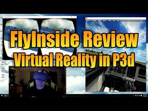 P3D/FSX IN VIRTUAL REALITY : FLYINSIDE REVIEW