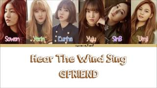 GFRIEND(여자친구) - Hear The Wind Sing Color Coded Lyrics [Han/Rom/Eng]